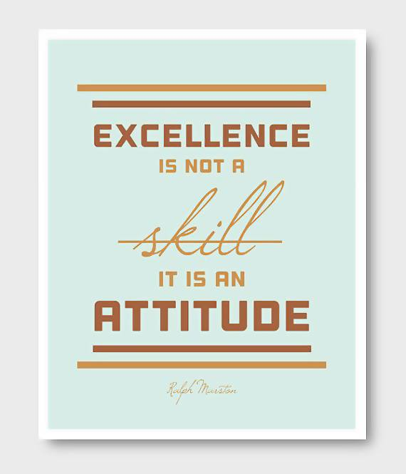 #Excellence  #Inspiration #WiseWords #Attitude