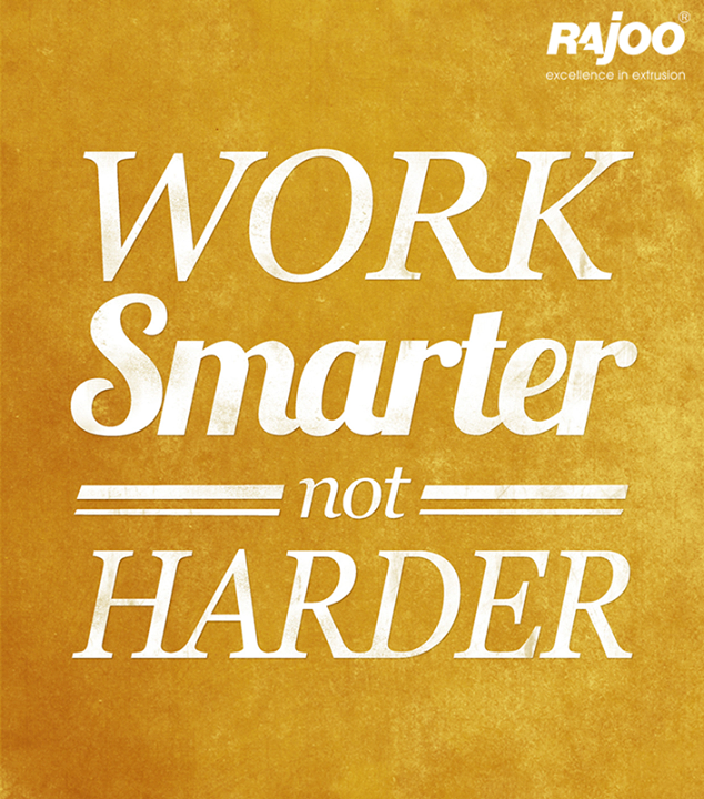 It is now smart work that paves your way to success!  #MotivationalMondays #RajooEngineers #Rajkot