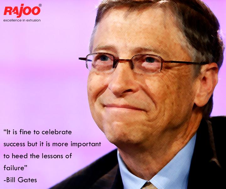 #Failure can be the best #teacher!   #RajooEngineers #BillsGates