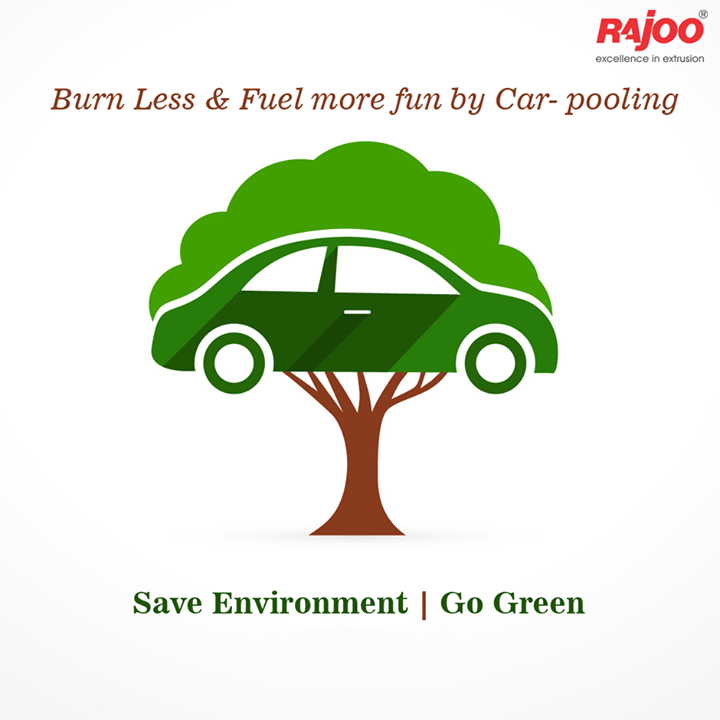 Let every working day start with a good trip to the office with your colleagues filling up those vacant seats in your car.  What a fun way to #SaveEnergy!  #SaveEnvironment #GoGreen #RajooEngineers #BetterEnvironment #Rajkot