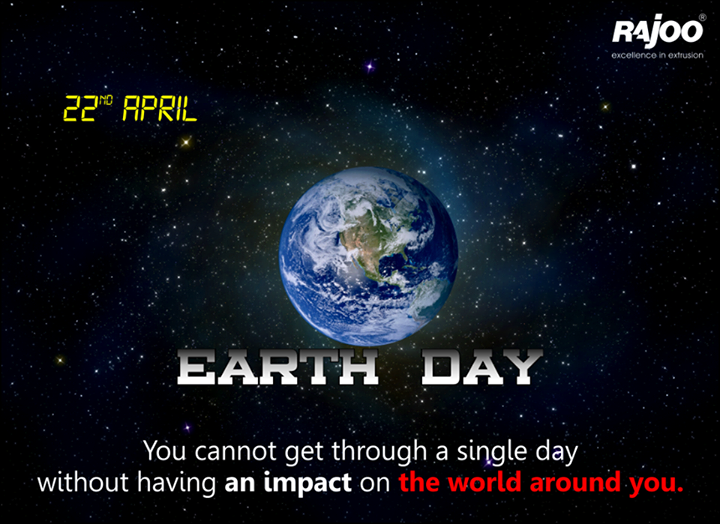 On this World Earth Day, let's pledge to save our environment before it's too late  #RajooEngineers #EarthDay #WorldEarthDay