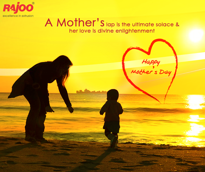 Mother's love is the fuel that enables a normal human being to do the impossible!  #RajooEngineers #HappyMothersDay #MothersDay