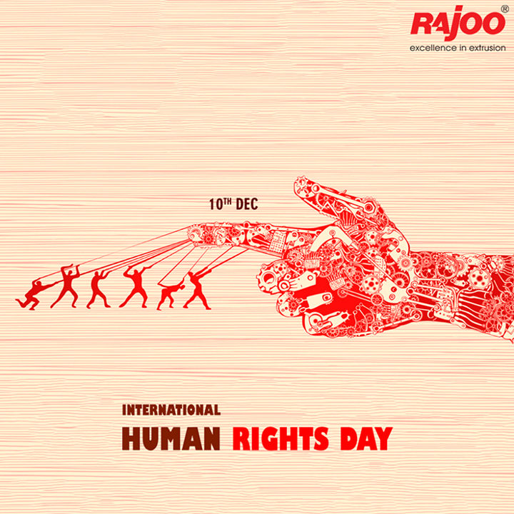 It's our responsibility as global citizens to fight for and defend the human rights of all people, to push back against discrimination, and to create a better tomorrow.  #WorldHumanRightsDay #InternationalHumanRightsDay #RajooEngineers #Rajkot