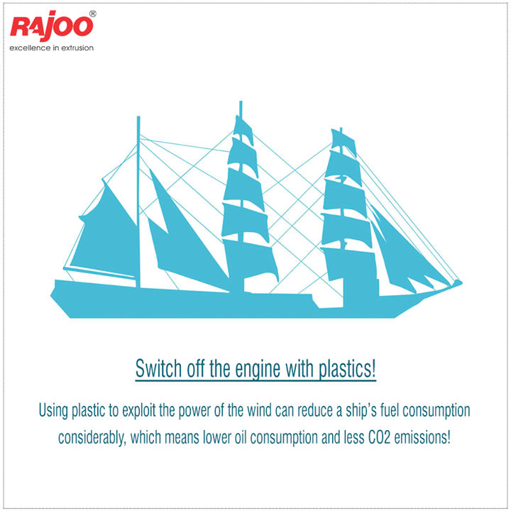 Switch off the engine with plastics!  Using plastic to exploit the power of the wind can reduce a ship's fuel consumption considerably, which means lower oil consumption and less CO2 emissions!  #Plastic #RajooEngineers #Rajkot