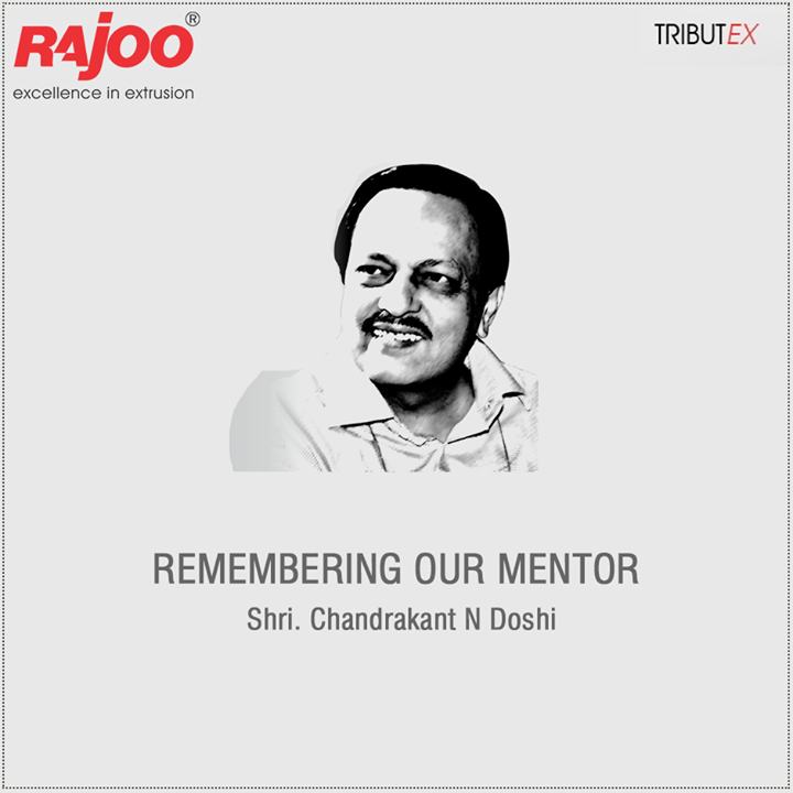 :: Remembering our mentor Shri. Chandrakant N Doshi ::  #TributEx #RajooEngineers #Rajkot