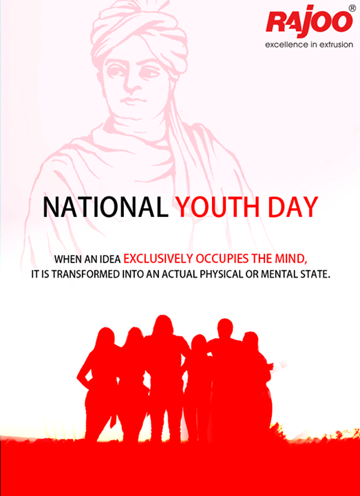 When an idea exclusively occupies the mind, it is transformed into an actual physical or mental state.  #SwamiVivekananda #NationalYouthDay #RajooEngineers #Rajkot