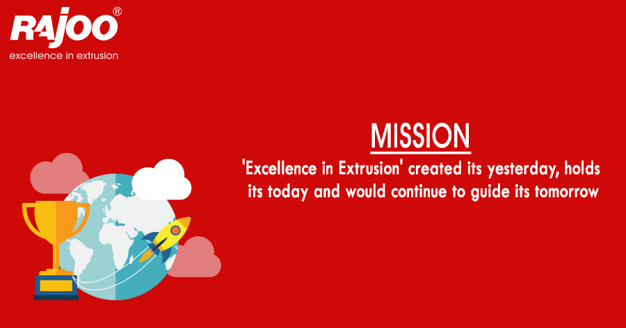 'Excellence in Extrusion' on one side is considered as a very well defined vision, however to one and all at Rajoo, the aphorism provides a license to innovate, simply because the word excellence has no static definition, it is relative and continually evolving.  #RajooEngineers #Rajkot