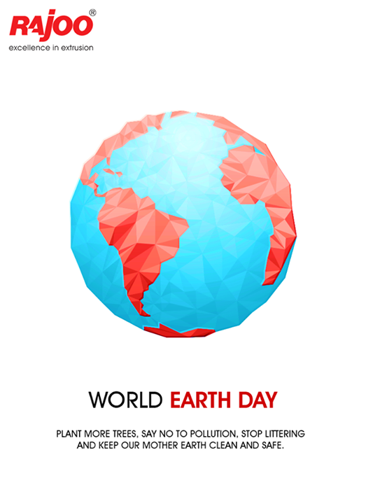 Let us all play a part in taking care of our beautiful planet.  #WorldEarthDay #EarthDay #RajooEngineers #Rajkot