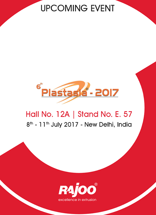 :: Visit us at 6th Plastasia 2017 ::  #RajooEngineers #Rajkot