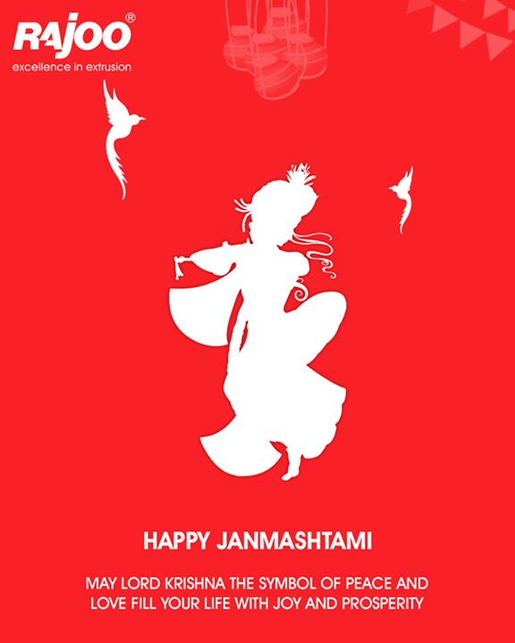 May Lord Krishna the symbol of peace and love fill your life with joy and prosperity!  #Janmashtami #Janmashtami2017 #IndianFestivals #JanmashtamiCelebrations #RajooEngineers #Rajkot