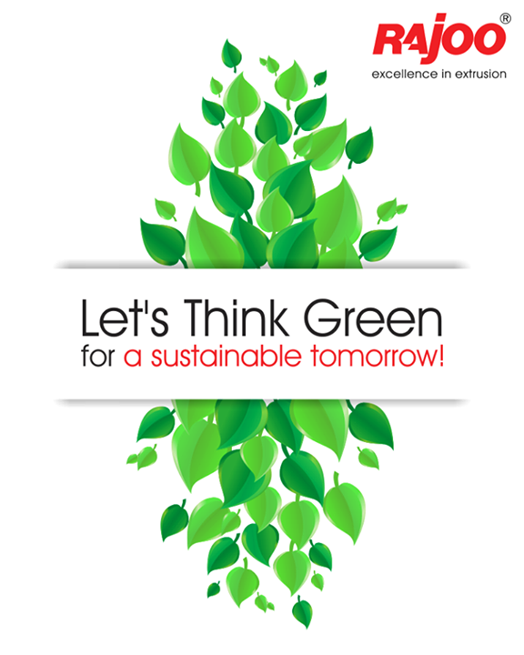 Lets make our environment a greener space to live.  #GoGreen #RajooEngineers #Rajkot