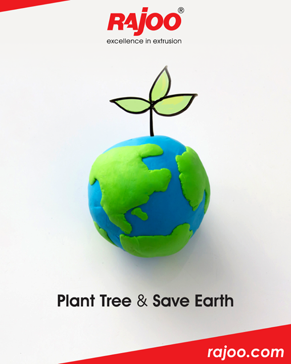 Earth gave us shelter, Now it's time to give it back.  #GoGreen #RajooEngineers #Rajkot