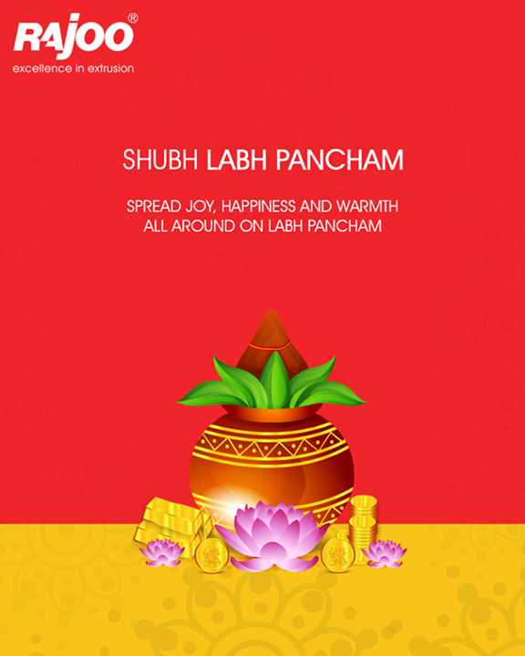 Spread joy, happiness and warmth all around on Labh Pancham   #ShubhLabhPancham #LabhPancham #IndianFestivals #RajooEngineers #Rajkot