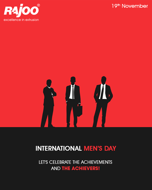 Let's celebrate the achievements & the achievers.   #InternationalMensDay #MensDay #MensDay17 #MensDay19Nov #IMD #IMD2017 #RajooEngineers #Rajkot