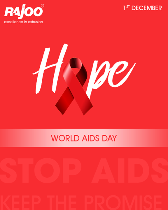 Let join hands, to fight, to protect, to give our loved ones a healthy tomorrow.   #WorldAidsDay #AidsDay #RajooEngineers #Rajkot