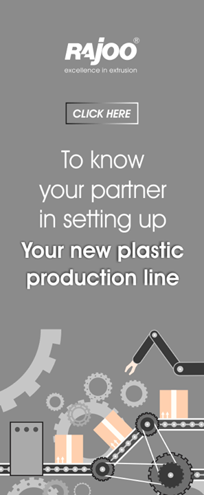 Are you looking to setup your new plastic products plant?   #RajooEngineers #Rajkot