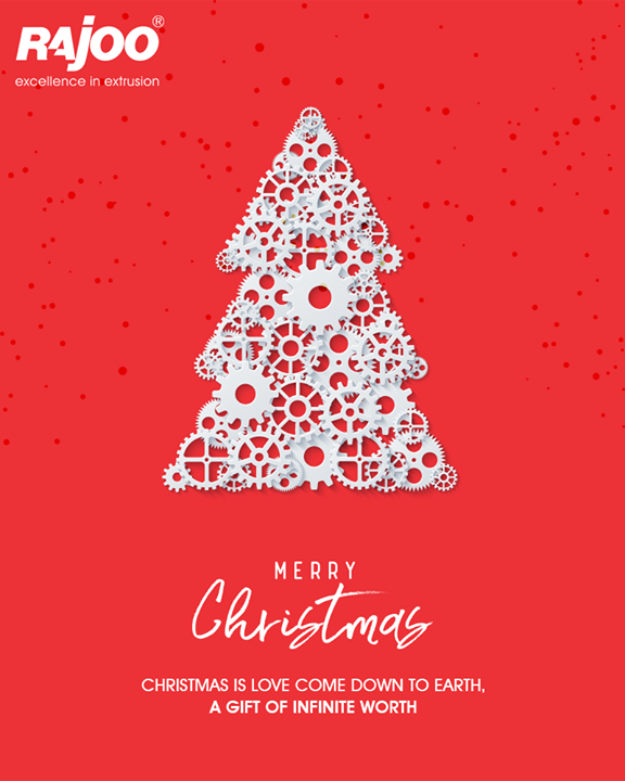 Christmas is love come down to earth, a gift of infinite worth.  #Christmas #MerryChristmas #Christmas2017 #Festival #Cheers #RajooEngineers #Rajkot