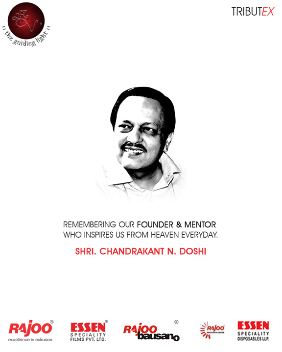 Remembering our Founder & Mentor who inspires us from Heaven everyday.  #RajooEngineers #Rajkot #CNDoshi #TributeEX