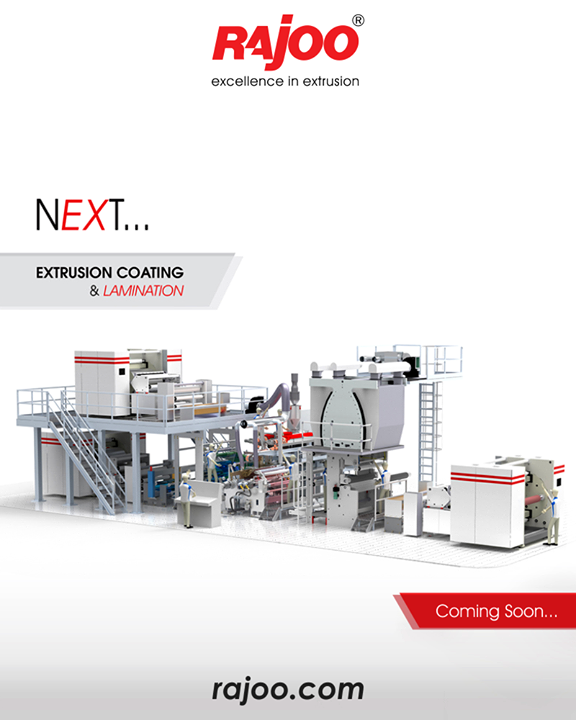 Coming soon to the line of extreme plastic machines, the Extrusion coating and lamination from Rajoo Engineers Limited,India.  #RajooEngineers #Rajkot #PlasticMachinery #Machines #PlasticIndustry