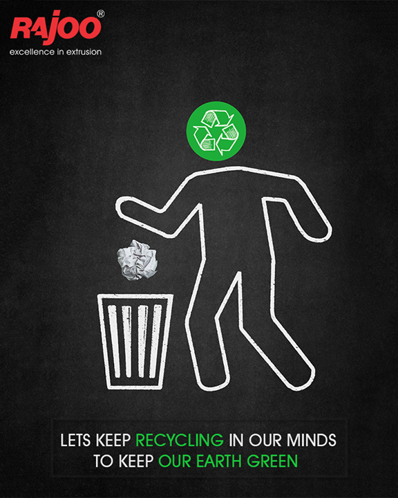 Save our earth with recycling!  #GoGreen #Recycle #RajooEngineers #Rajkot #PlasticMachinery #Machines #PlasticIndustry