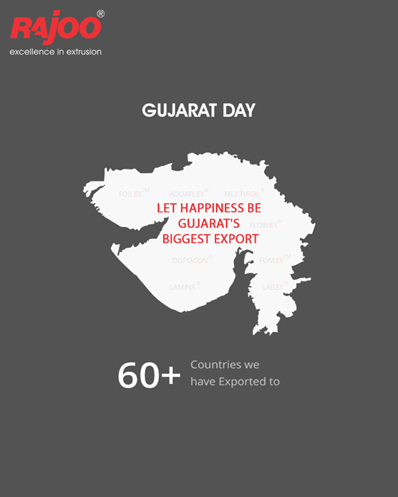 Let #Happiness be Gujarat's biggest export!  #GujaratDay #Gujarat #RajooEngineers #Rajkot #PlasticMachinery #Machines #PlasticIndustry