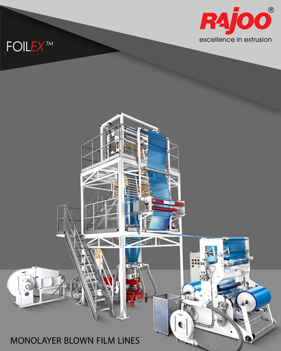 Widest range of customized monolayer blown film lines – FOILEX, to suit a broad spectrum of resins, applications and output levels  #RajooEngineers #Rajkot #PlasticMachinery #Machines #PlasticIndustry