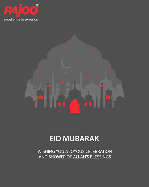 Wishing you all a joyous EID!  #eidmubarak #eidmubarak2018 #RajooEngineers #Rajkot #Rajoo