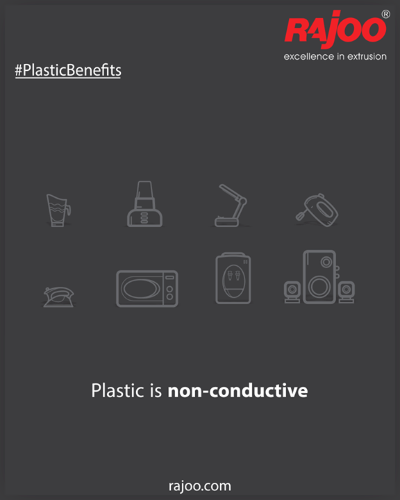 Plastic doesn't conduct electricity. Combined with its toughness and versatility, this makes it the go-to material for all kinds of electronics. Remote controls, computers, TVs, kitchen appliances –are made of plastic. Other materials, like rubber, are less than ideal for making many of the things we use plastics for instead.  #PlasticBenefits #RajooEngineers #Rajkot #PlasticMachinery #Machines #PlasticIndustry
