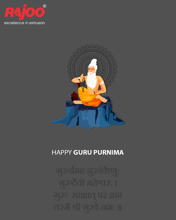 May you be blessed with the choicest blessings of your Guru. Happy Guru Purnima  #RajooEngineers #Rajkot #GuruPurnima #GuruPurnima2018 #GuruIsABlessing