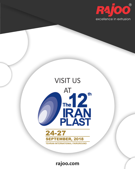 :: Upcoming Event::  Visit us at The 12th Iran Plast  #UpcomingEvents  #VisitUs #RajooEngineers #Rajkot #PlasticMachinery #Machines #PlasticIndustry