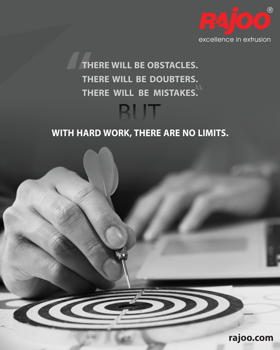 There will be obstacles. There will be doubters. There will be mistakes. But with hard work, there are no limits. Ensure to be the unstoppable version of yourself every-day.  #RajooEngineers #Rajkot #PlasticMachinery #Machines #PlasticIndustry