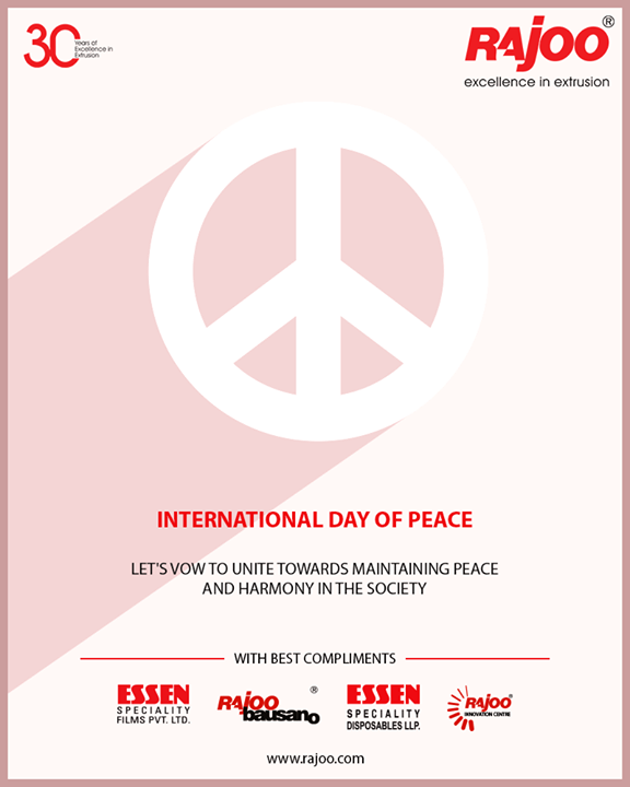 Let's vow to unite towards maintaining peace and harmony in the society  #InternationalDayOfPeace #PeaceDay #WorldPeaceDay #PeaceDay2018 #RajooEngineers #Rajkot #PlasticMachinery #Machines #PlasticIndustry