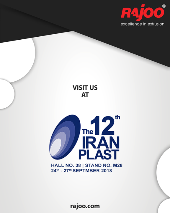Visit us at The 12th Iran Plast  #Event #RajooEngineers #Rajkot #PlasticMachinery #Machines #PlasticIndustry