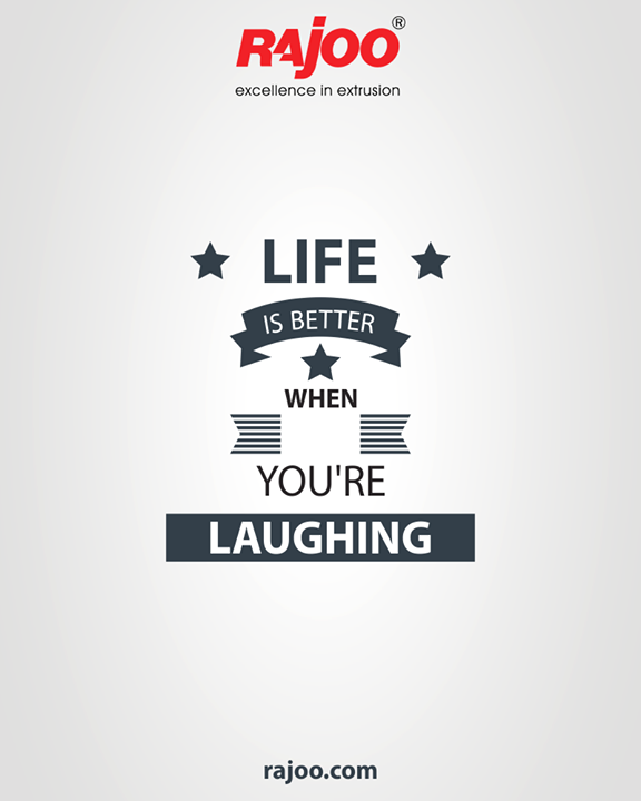 Make it better and start laughing often!  #QOTD #RajooEngineers #Rajkot #PlasticMachinery