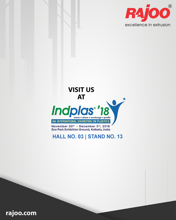 Visit us at Indplas'18  #UpcomingEvent #RajooEngineers #Rajkot #PlasticMachinery #Machines #PlasticIndustry