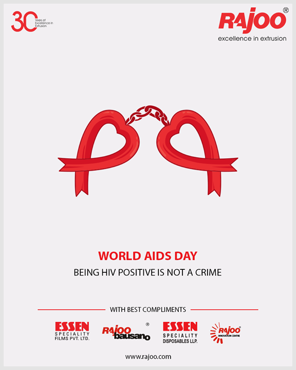 Being HIV positive is not a crime.  #WorldAidsDay #AidsDay #WorldAidsDay2018 #AidsDay2018 #RajooEngineers #Rajkot #PlasticMachinery #Machines #PlasticIndustry