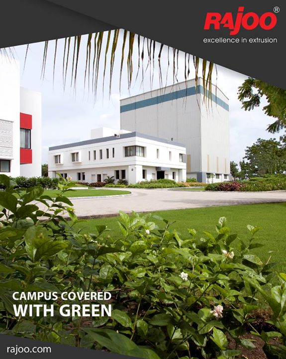 A strong believer in going green, our campuses are enveloped under green covers.  #RajooEngineers #Rajkot #PlasticMachinery #Machines #PlasticIndustry