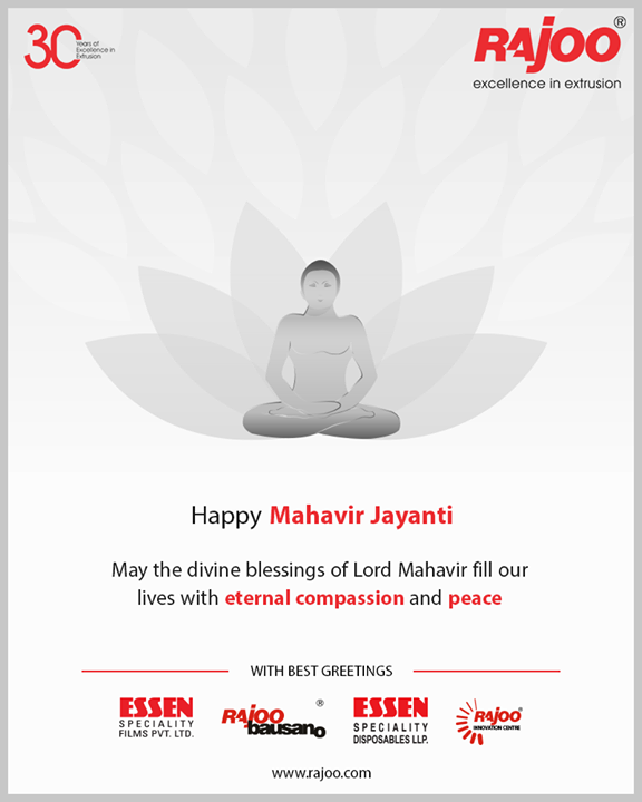 May the divine blessings of Lord Mahavir fill our lives with eternal compassion and peace.  #MahavirJayanti #HappyMahavirJayanti #RajooEngineers #Rajkot #PlasticMachinery #Machines #PlasticIndustry