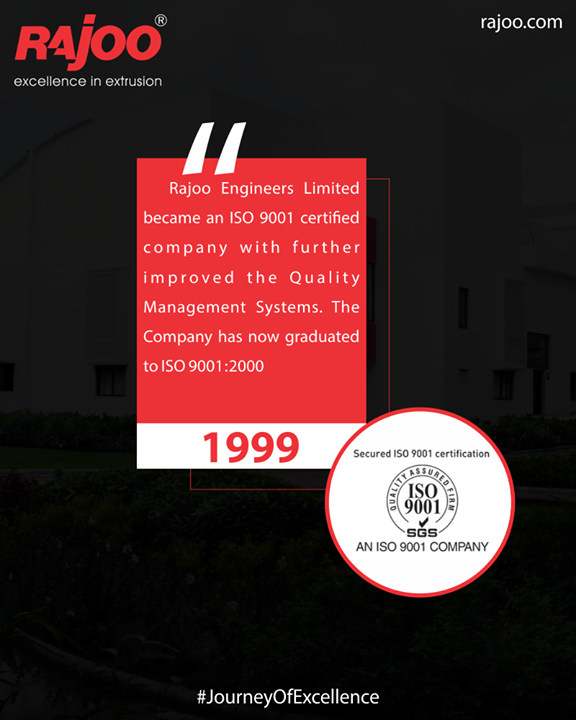 Rajoo Engineers Limited,India Limited became an ISO 9001 certified company with further improved the Quality Management Systems. The Company has now graduated to ISO 9001:2000.  #JourneyOfExcellence #RajooEngineers #Rajkot #PlasticMachinery #Machines #PlasticIndustry