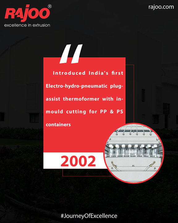 Introduced India's first Electro-hydro-pneumatic plug-assist thermoformer with in-mould cutting for PP & PS containers  #JourneyOfExcellence #RajooEngineers #Rajkot #PlasticMachinery #Machines #PlasticIndustry