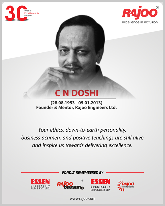 Your ethics, down-to-earth personality, business acumen, and positive teachings are still alive & inspire us towards delivering excellence.  #CNDoshi #Excellence #RajooEngineers #Rajkot #PlasticMachinery #Machines #PlasticIndustry