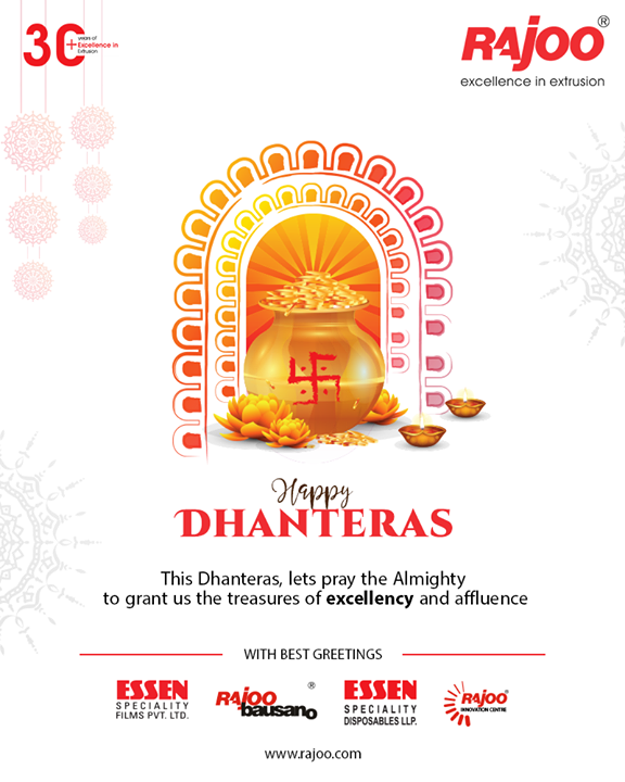 This Dhanteras, lets pray the Almighty to grant us the treasures of excellency and affluence.  #Dhanteras #Dhanteras2019 #ShubhDhanteras #IndianFestivals #DiwaliIsHere #Celebration #HappyDhanteras #FestiveSeason #Diwali2019 #RajooEngineers #PlasticMachinery #Machines #PlasticIndustry