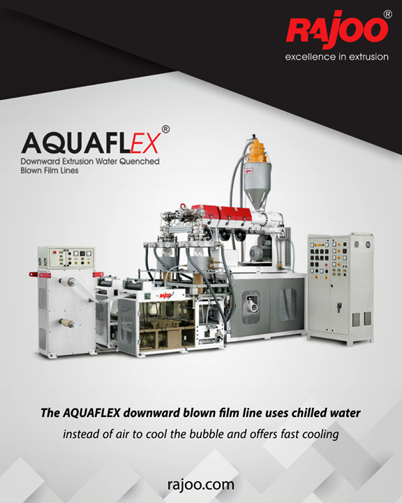 The AQUAFLEX downward blown film line uses chilled water instead of air to cool the bubble and offers fast cooling which keeps the crystallinity of the film low while maintaining its amorphous nature resulting in high clarity film with gloss and exceptional puncture and tear resistance.  #RajooEngineers #Rajkot #PlasticMachinery #Machines #PlasticIndustry