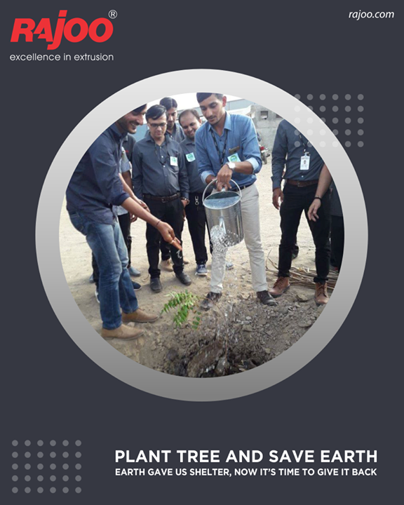 Plant Tree and Save Earth!  #GoGreen #RajooEngineers #Rajkot #PlasticMachinery #Machines #PlasticIndustry