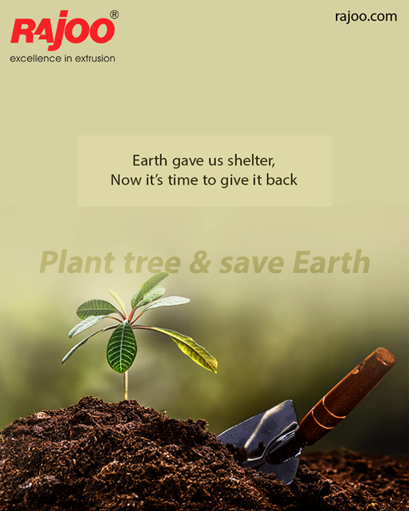 Plant tree & save Earth!  #GoGreen #RajooEngineers #Rajkot #PlasticMachinery #Machines #PlasticIndustry