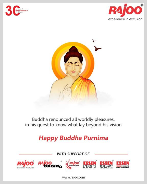 Buddha renounced all worldly pleasures, in his quest to know what lay beyond his vision.  #HappyBuddhaPurnima #BuddhaPurnima #BuddhaPurnima2020 #RajooEngineers #Rajkot #PlasticMachinery #Machines #PlasticIndustry