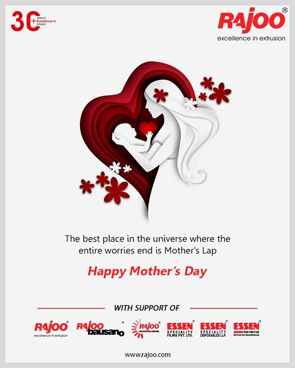 The best place in the universe where the entire worries end is Mother's Lap.  #MothersDay #HappyMothersDay #MothersDay2020 #RajooEngineers #Rajkot #PlasticMachinery #Machines #PlasticIndustry