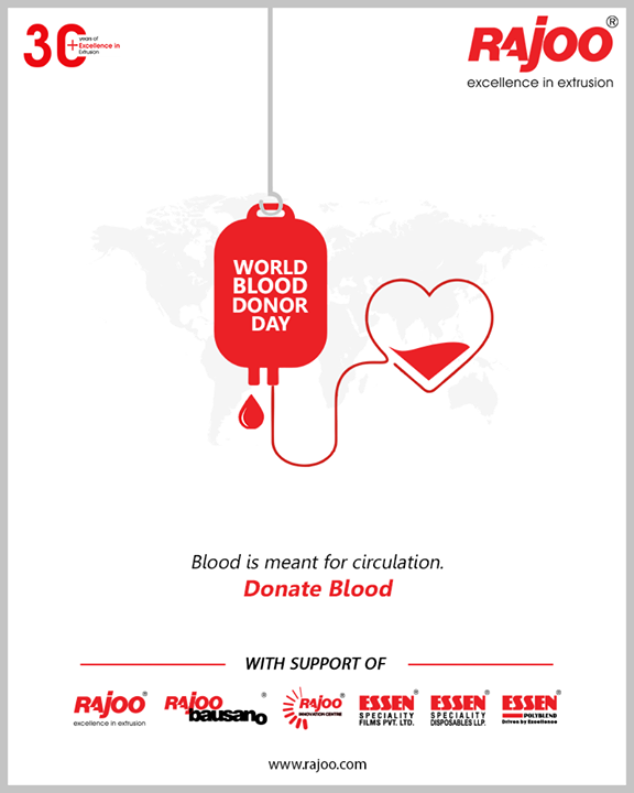 Blood is meant for circulation. Donate Blood.  #WorldBloodDonorDay #DonateBlood #BloodDonorDay #RajooEngineers #Rajkot #PlasticMachinery #Machines #PlasticIndustry