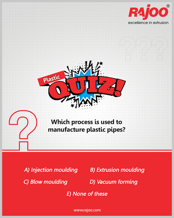 #PlasticQuiz  Which process is used to manufacture plastic pipes?  #RajooEngineers #Rajkot #PlasticMachinery #Machines #PlasticIndustry