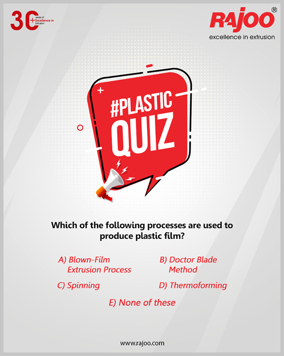 #PlasticQuiz  Which of the following processes are used to produce plastic film?  #RajooEngineers #Rajkot #PlasticMachinery #Machines #PlasticIndustry #PlasticSheet #PlasticFilm